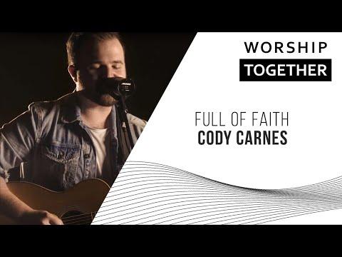 Full Of Faith // Cody Carnes // New Song Cafe