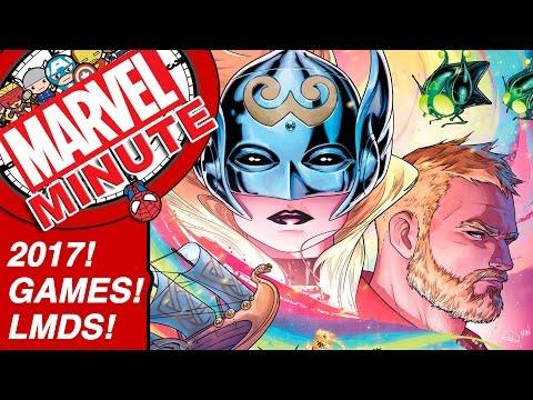 2017! Games! LMDs! – Marvel Minute 2017