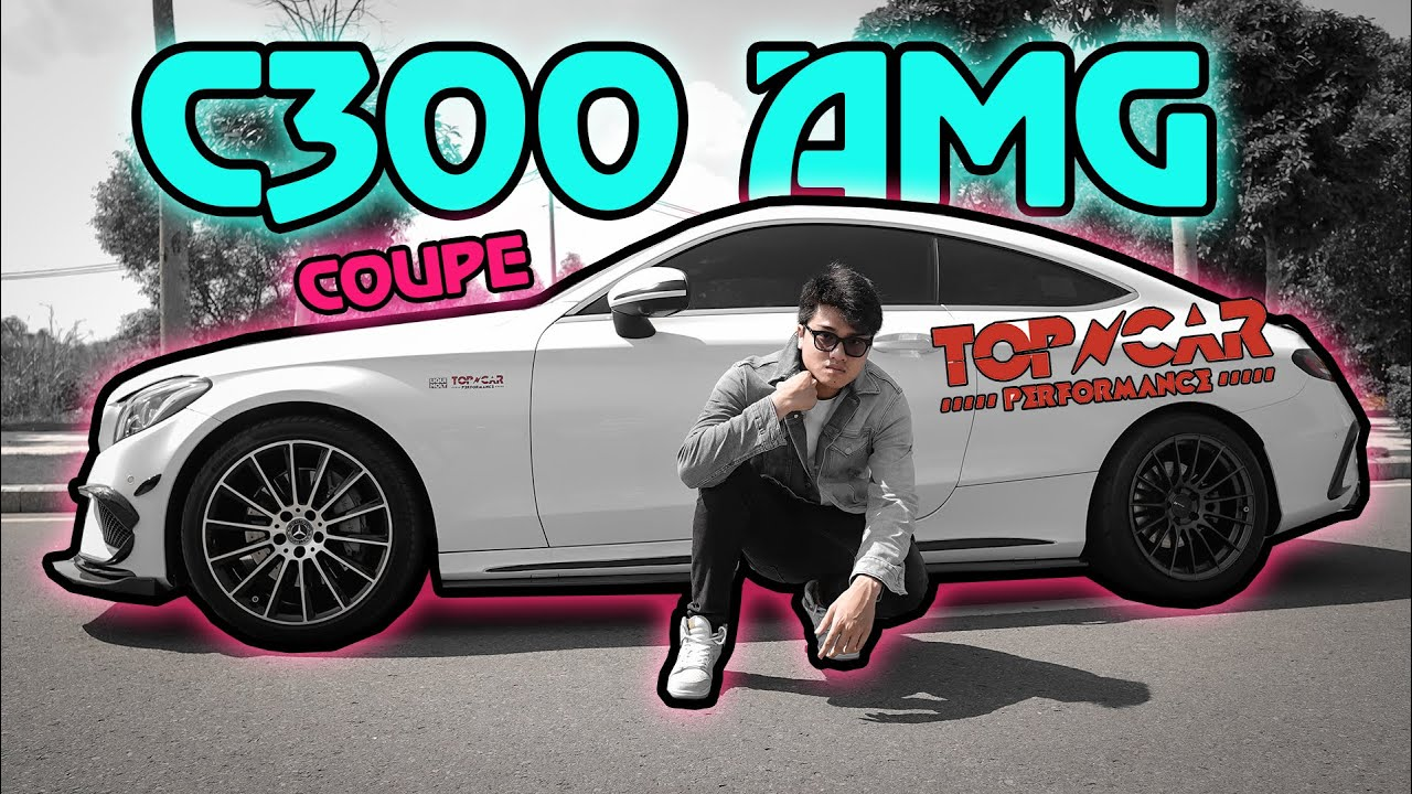 Merc C300 AMG Coupe Mạnh Nhất VietNam | KitZ900