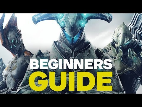 How to Get Started in Warframe: A Beginners Guide - UCKy1dAqELo0zrOtPkf0eTMw