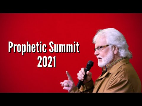 Prophetic Words from the Prophetic Summit 2021