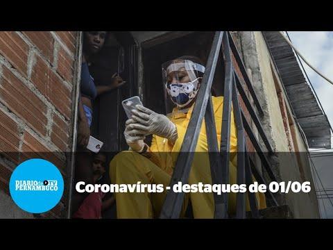 A pandemia em Pernambuco  destaques de 01/06