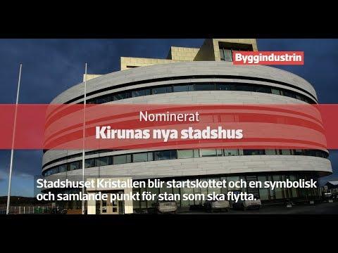 Årets Bygge 2019 – Kiruna stadshus