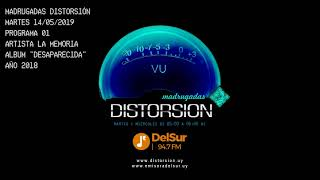 "MADRUGADAS DISTORSION #001 - La Memoria ""Desaparecida"""