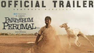 Video Trailer Pariyerum Perumal