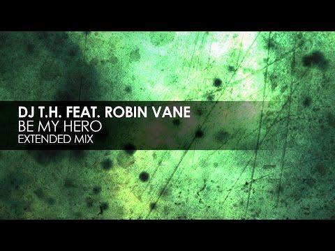DJ T.H. featuring Robin Vane - Be My Hero [Teaser]