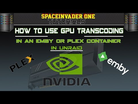 How to use GPU transcoding in an Emby or Plex container on Unraid