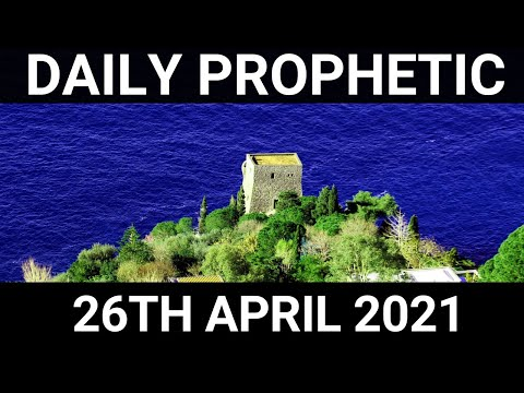 Daily Prophetic 26 April 2021 1 of 7