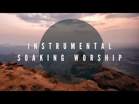 GAL 5:22 - 23 // Instrumental Worship // Soaking in His Presence