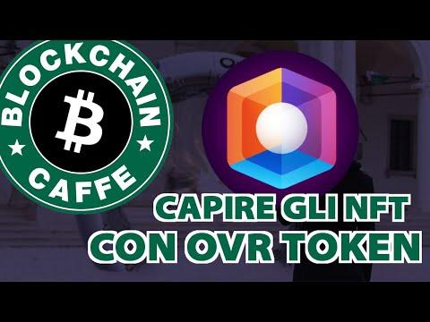OVR: Capire gli NFT  |  Blockchain Caffe