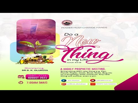 MFM August 2021 PMCH - Do A New Thing In My Life Ministering Dr D. K. Olukoya