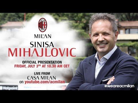 Siniša Mihajlović, Presentazione Ufficiale | ITA…