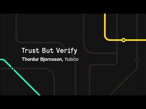 Trust But Verify - Git Merge 2017