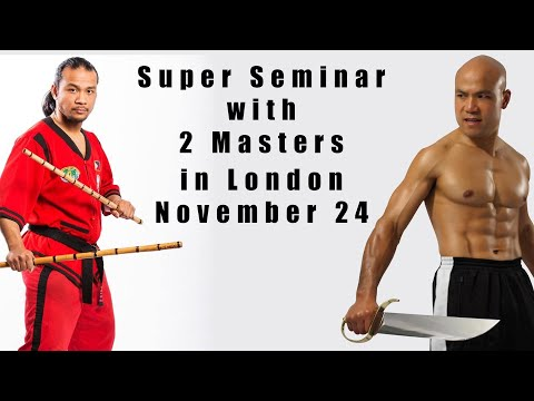 Wing Chun Kung Fu Escrima fighting system Super seminar in London