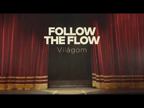 """Follow <span class=""""search-everything-highlight-color"""" style=""""background-color:orange"""">The</span> Flow – Világom [OFFICIAL MUSIC VIDEO]"""