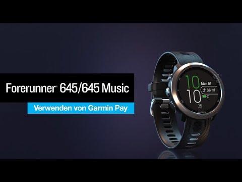 Garmin Forerunner® 645 Music Tutorial – Verwenden von Garmin PayTM