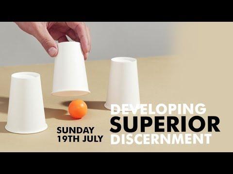 Developing Superior Discernment With Pst Bolji Idowu  Sun 19th July, 2020