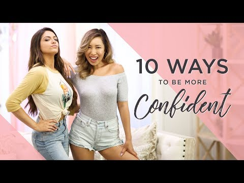10 Tips to get you CONFIDENT ft. Bethany Mota