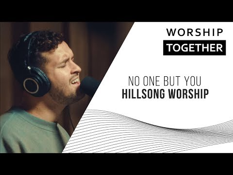 No One But You // Hillsong Worship // New Song Cafe