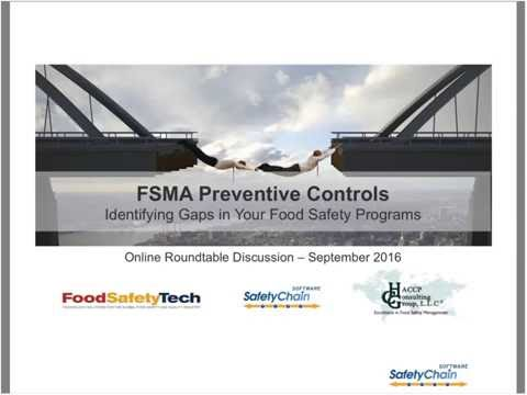 FSMA Preventive Controls –  Identifying Gaps in Your Food Safety Programs
