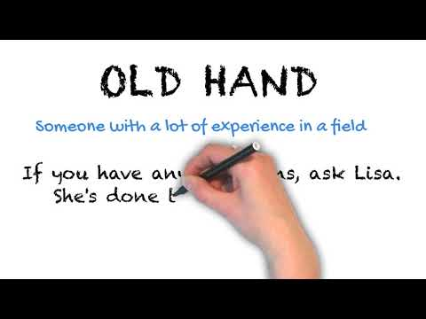 Old Hand - English Idioms