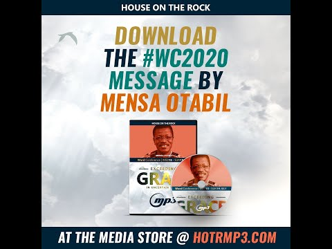 Word Conference 2020: Download the messages of Dr Mensa Otabil...