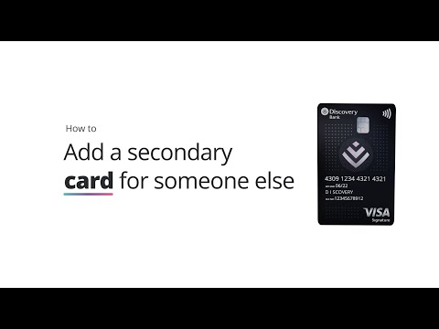 How to add an additional card for someone else