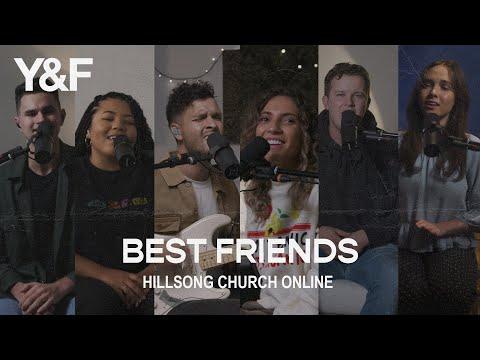 Best Friends (Church Online) - Hillsong Young & Free