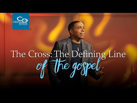 The Cross: The Defining Line Of The Gospel