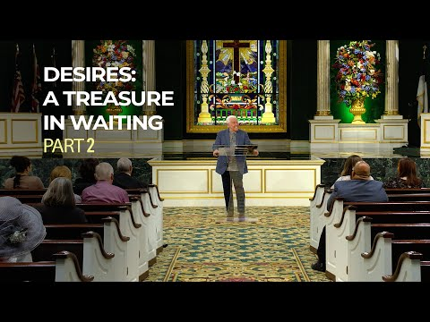 Desires: A Treasure in Waiting, Part 2  Jesse Duplantis
