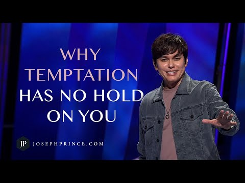 Why Temptation Has No Hold On You  Joseph Prince