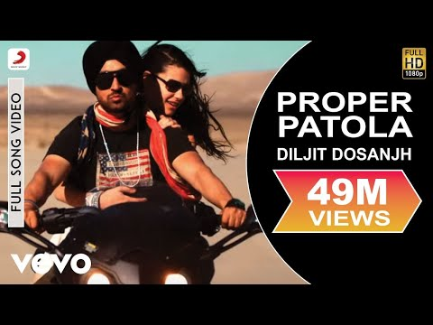 PROPER PATOLA LYRICS - Diljit Dosanjh feat. Badshah