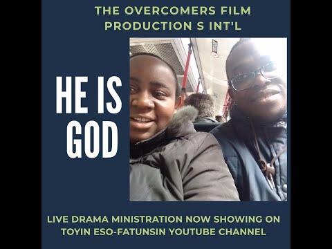He is God - Live Drama