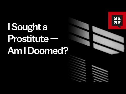 I Sought a Prostitute  Am I Doomed? // Ask Pastor John