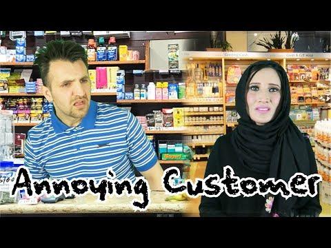 Annoying Customer Be Like