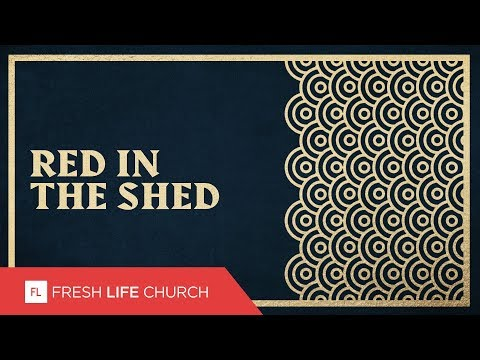Red In The Shed :: Compass Rose (Pt. 4)  Pastor Levi Lusko