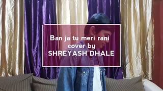 Ban ja tu meri rani  - dhaleshreyu , Classical