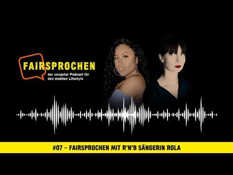 congstar Podcast #07 – FAIRsprochen mit R'n'B Sängerin Rola