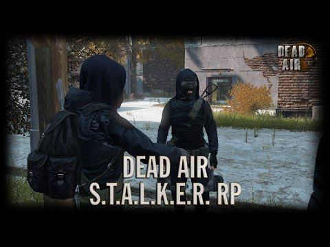 S.T.A.L.K.E.R Dead Air RP [DayZ]   День 17 (Поручение института)