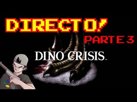 DINO CRISIS: PARTE 3/Final? || EN DIRECTO!