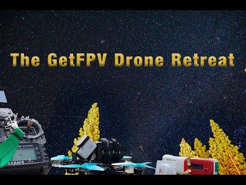 The GetFPV Drone Retreat - UCEJ2RSz-buW41OrH4MhmXMQ