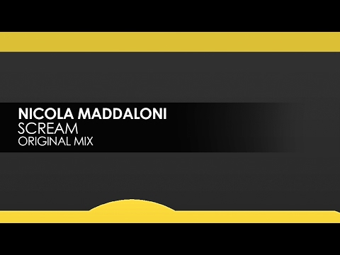 Nicola Maddaloni - Scream [Teaser]