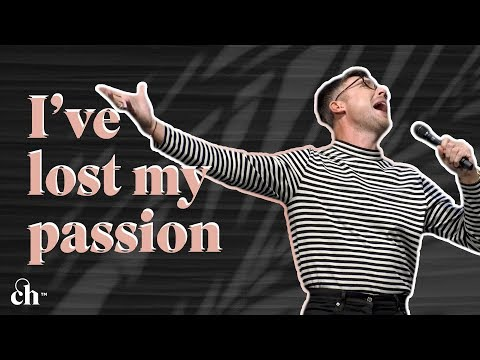 What Happened to My PASSION?! // Judah Smith