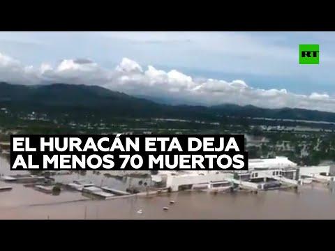El huracán Eta deja al menos 70 muertos tras su paso por América Central