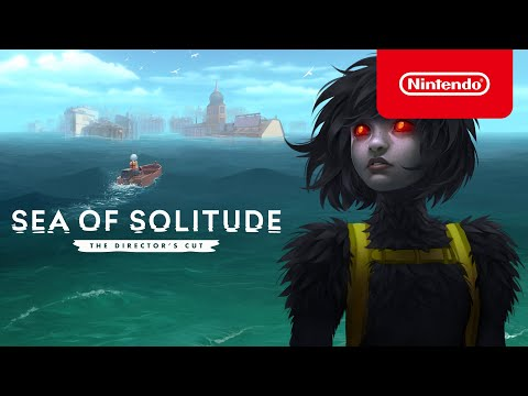 Sea of Solitude: The Director?s Cut ? Launch-Trailer (Nintendo Switch)