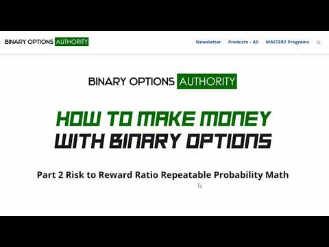 How to Make Money with Binary Options Part 2 Risk Reward Ratio