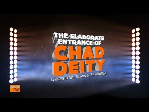 "Asolo Rep Presents: ""The Elaborate Entrance of Chad Deity"""