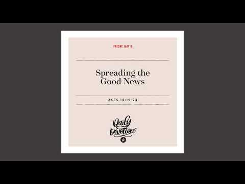 Spreading the Good News - Daily Devotional