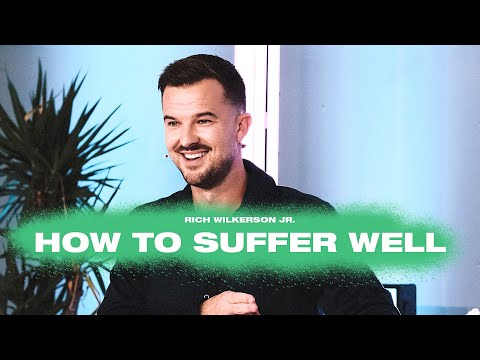 How to Suffer Well  Endure  Rich Wilkerson Jr.