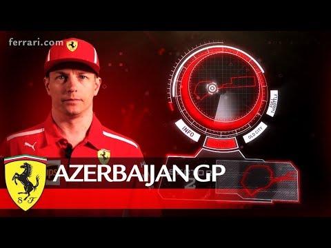 Azerbaijan Grand Prix Preview - Scuderia Ferrari 2018